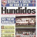 El frustrado descenso administrativo de Sevilla y Celta que supuso el nacimiento de la Liga de los 22 equipos
